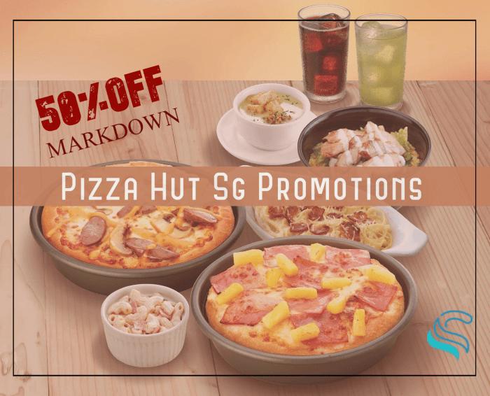 Pizza Hut Promotion 50 Off Pizzahut Delivery Singapore November 2020